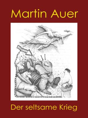 Der Seltsame Krieg Geschichten Zum Verständnis Von Krieg Und Frieden By Martin Auer Book Read Online