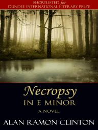 Necropsy In E Minor
