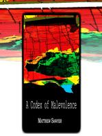A Codex of Malevolence