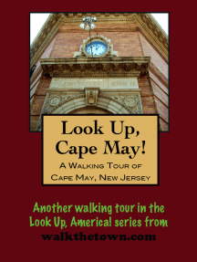 A Walking Tour of Cape May, New Jersey