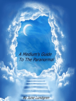 A Mediums Guide To The Paranormal