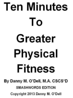 Ten Minutes To Greater Physical Fitness