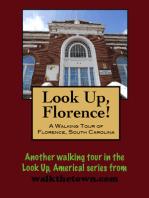A Walking Tour of Florence, South Carolina