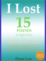 I Lost 15 Pounds In Eight Days YOU Can Too