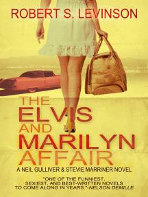 The Elvis and Marilyn Affair