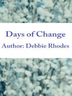 Days of Change