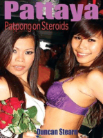 Pattaya, Patpong on Steroids