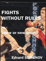 Fights without rules