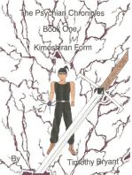 The Psychian Chronicles Book 1 Kimoshiran Form