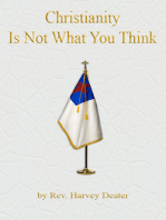 Christianity is Not What You Think
