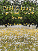The First Epistle of John (II) - Paul C. Jong's Spiritual Growth Series 4