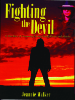 Fighting the Devil- A True Story of Consuming Passion, Deadly Poison, and Murder