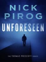 Unforeseen (Thomas Prescott 1)