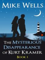 The Mysterious Disappearance of Kurt Kramer