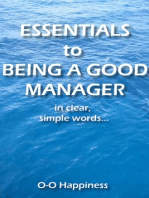Essentials to Being a Good Manager ~ in clear, simple words.