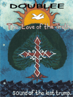 The love of the truth; sound of the last trump