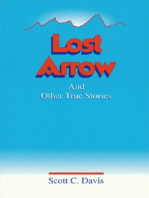 Lost Arrow & Other True Stories
