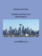 Historical Cities-Seattle and Tacoma, Washington