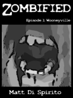 Zombified, Episode 1