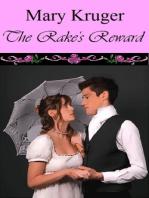 The Rake's Reward