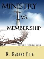 Ministry vs Membership