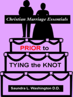 Prior to Tying the Knot