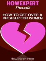 How To Get Over a Breakup For Women