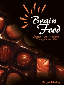 Brain Food: Change Your Thoughts, Change Your Life