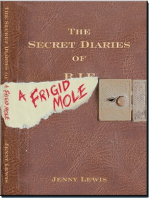 The Secret Diaries of a Frigid Mole