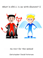 What in Hell is up with Heaven?
