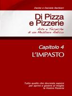 Di Pizza e Pizzerie, Capitolo 4