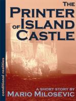 The Printer of Island Castle