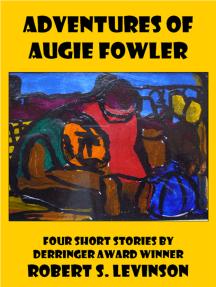 Adventures of Augie Fowler