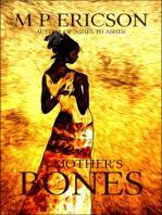 A Mother's Bones