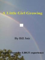 A Little Girl Growing