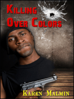 Killing Over Colors
