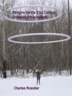 Religion For The 21st Century: Unitarian Universalism