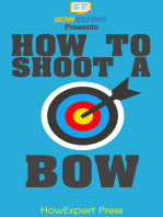 How To Shoot a Bow