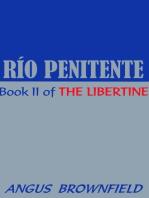 Río Penitente, a novel of expiation
