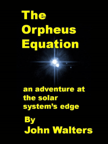 The Orpheus Equation: An Adventure at the Solar System's Edge