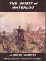 The Spirit of Waterloo