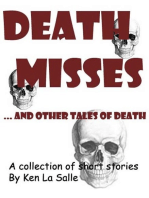 Death Misses and other tales of death, a collection of short stories