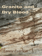 Granite and Dry Blood