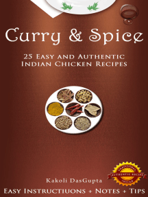 Curry And Spice: 25 Easy and Authentic Indian Chicken Recipes