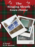 The Singing Sleuth Goes Home