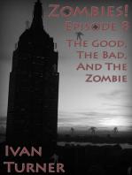 Zombies! Episode 8