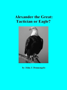 Alexander the Great: Tactician or Eagle?