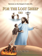 Sermons on the Gospel of John(VII) - For The Lost Sheep(II)