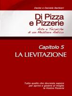 Di Pizza e Pizzerie, Capitolo 5