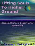 Lifting Souls to Higher Ground
